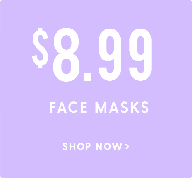 View our Best Selling Face Masks - $9.99