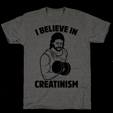 I Believe In Creatinism